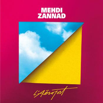 Mehdi Zannad - L'Aéroport EP