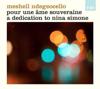 Meshell Ndegeocello - Pour une âme souveraine / a dedication to Nina Simone