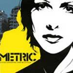 METRIC - Old World Underground Where Are You Now ?