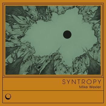 Mike Wexler - Syntropy