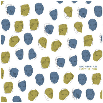 Mondrian - Isn't It Fun ?