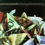 Money Mark - Change is Coming