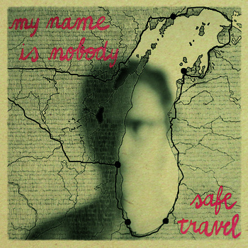 My Name Is Nobody - Safe Travel