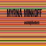 MYRNA MINKOFF - Acouphènes