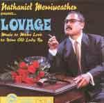 NATHANIEL MERRIWEATHER PRESENTS… - Lovage (Music to make love to your old lady by)