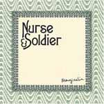 NURSE & SOLDIER - Marginalia