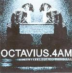 OCTAVIUS & 4AM - Electric Third Rail