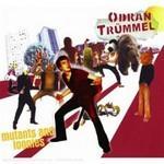 ODRAN TRÜMMEL - Mutants And Loonies
