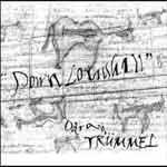 ODRAN TRUMMEL - Down Louishill