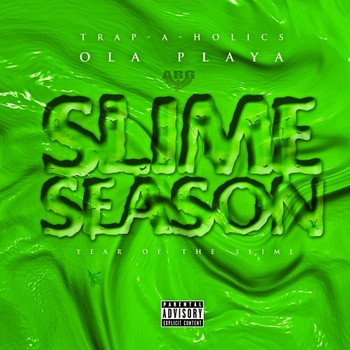 Ola Playa - Slime Season (Year of the Slime)