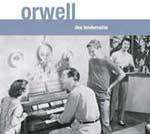 ORWELL - Des Lendemains