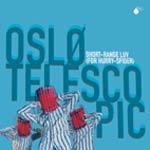OSLO TELESCOPIC - Short-Range Luv (For Hurry-Spider)s