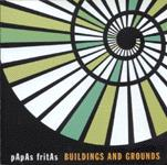 PAPAS FRITAS - BUILDINGS AND GROUNDS