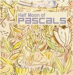 PASCALS - Half Moon of Pascals : A compilation of Projects by Various Members of Pascals
