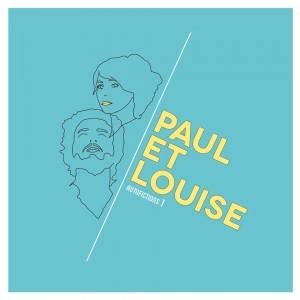 Paul et Louise - Autofictions 1