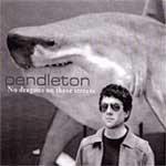 PENDLETON - No Dragons on These Streets