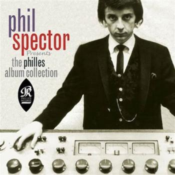 Phil Spector - The Philles Album Collection