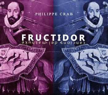 Philippe Crab - Fructidor - Cancions Del Mashuke