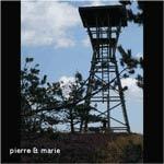 PIERRE ET MARIE - Pierre Et Marie