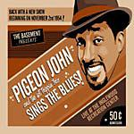PIGEON JOHN - Sings The Blues
