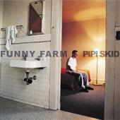 PIPI SKID - Funny Farm