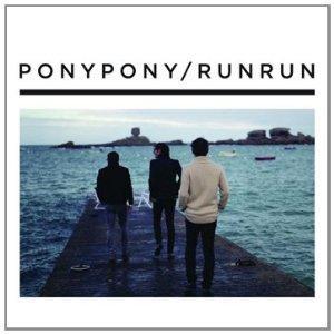 Pony Pony Run Run - Pony Pony / Run Run