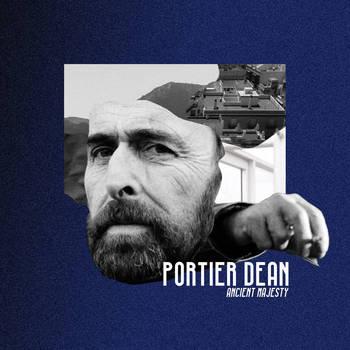 Portier Dean - Ancient Majesty