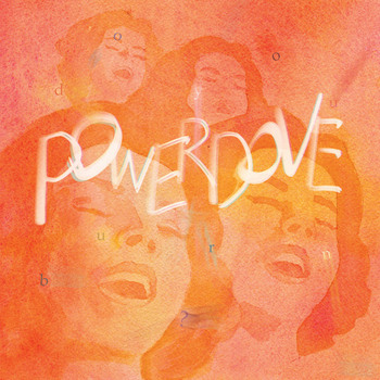 Powerdove - Do You Burn ?