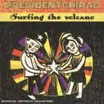 PRESIDENTCHIRAC - Surfing The Volcano