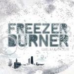 QWEL & MEATY OGRE - FreezerBurner