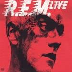 R.E.M. - R.E.M. Live