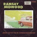 RAMSAY MIDWOOD -Shoot Out At The OK Chinese