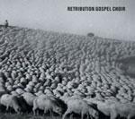 RETRIBUTION GOSPEL CHOIR - S/t