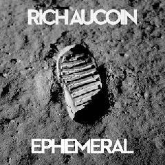 Rich Aucoin - Ephemeral