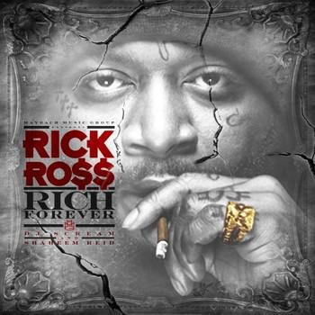 Rick Ross - Rich Forever