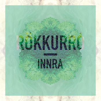 Rökkurro - Innra