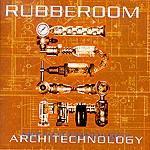 RUBBEROOM - Architechnology