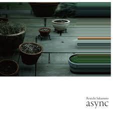 Ryuichi Sakamoto - Async