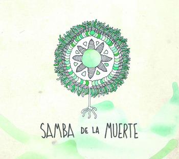 SAmBA De La mUERTE - 4