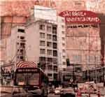 SAO PAULO UNDERGROUND - Um, Dois, Três