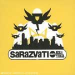 SARAZVATI - Happy Kali Yuga