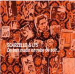 SCARZELLO & LYS - De Bon Matin En Robe Du Soir...