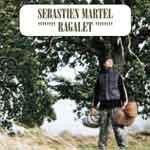 SÉBASTIEN MARTEL - Ragalet