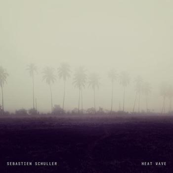 Sebastien Schuller - Heat Wave