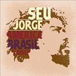SEU JORGE - America Brasil O Disco