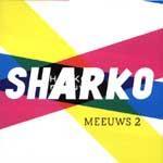 SHARKO - Meeuws 2