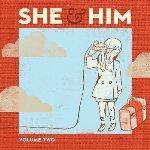SHE & HIM - Volume 2