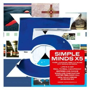 Simple Minds - Simple Minds - X5 : Rééditions (Life In A Day - Real to Real Cacophony - Empires and Dance - Sons and Fascination / Sister Feelings Call - New Gold Dream (81-82-83-84))