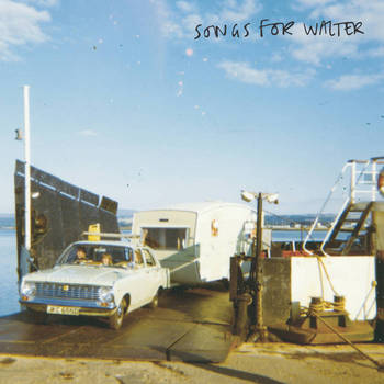Songs For Walter - S/T