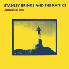 Stanley Brinks And the Kaniks - Jamaica Inn